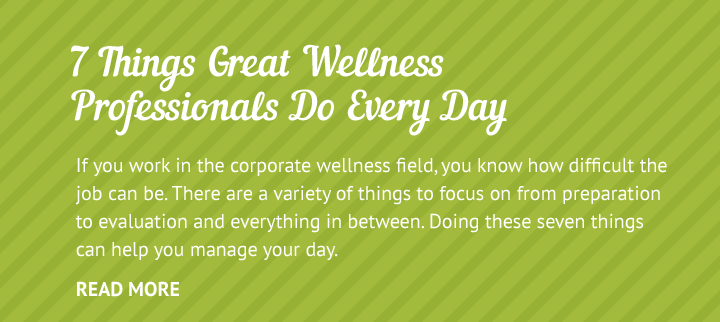 7 Things Wellness Pros Do